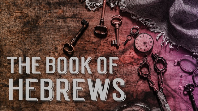THE BOOK OF HEBREWS